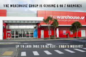 """An image of one of the Warehouse outlets and the words """"The Warehouse group is closing 6 or 7 branches with up to 1080 jobs o be cut - that's massive"""" superimposed over the image"""